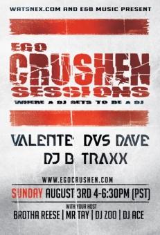 Aug 3 DVS Dave Valente DJ B-Traxx