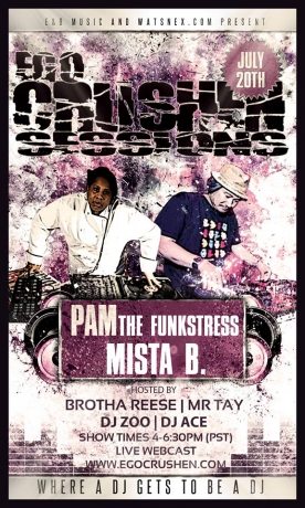 july 20 Pam Funkstress Mista B