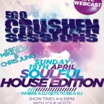 Soulful House Edition MIke Slim and Chris Jung  April 19 2015