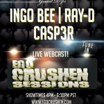 Ingo Bee, DJ Ray-D and Casp3r june 7 2015 Vol 84